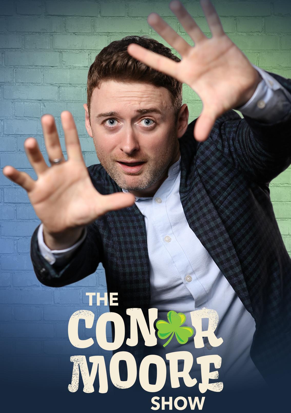 Conor Moore Show